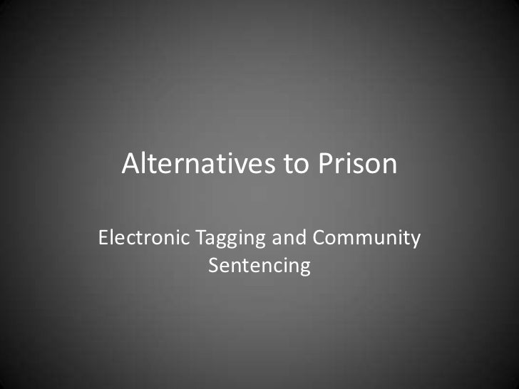 Electronic Tagging and Community Sentencing