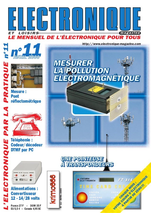 http://www.electronique-magazine.com JANVIER 2000 France 27 F – DOM 35 F EU 5,5 € – Canada 4,95$C 11 http://www.electroniq...