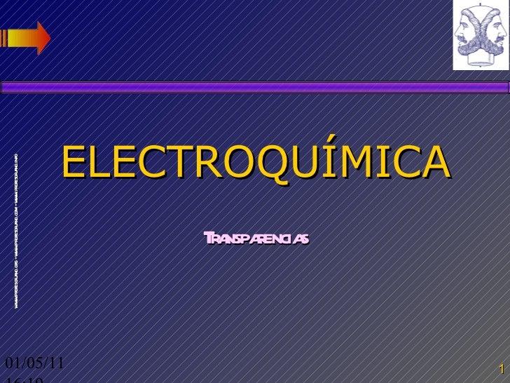 ELECTROQUÍMICA Transparencias 01/05/11   16:03