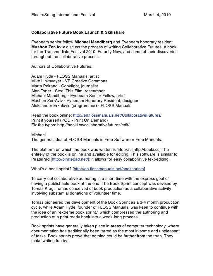 ElectroSmog International Festival                               March 4, 2010    Collaborative Future Book Launch & Skill...