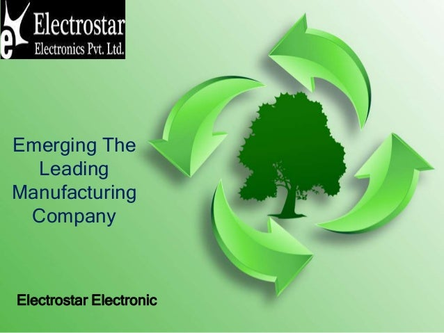 Emerging The Leading Manufacturing Company Electrostar Electronic