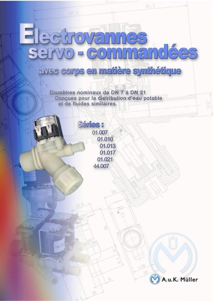 Fiche Technique    Electrovannes servo-commandées                     A.u.K. Müller      DN 7 - DN 21    pour la distribut...