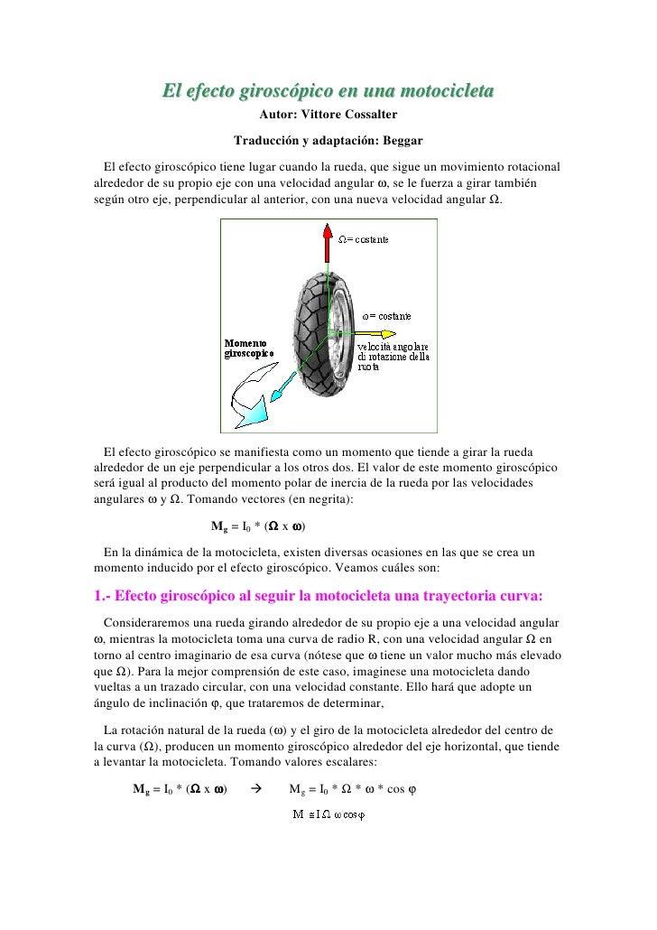 El efecto giroscópico en una motocicleta                                Autor: Vittore Cossalter                          ...