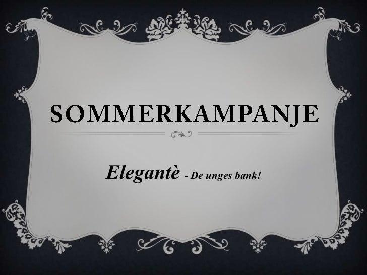 Elegante  Sommerkampanje