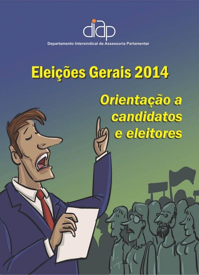 Brasília Série Educação Política 2014 Eleições Gerais 2014 Orientação a candidatos e eleitores