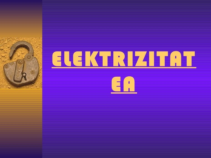 Elektrizitatea