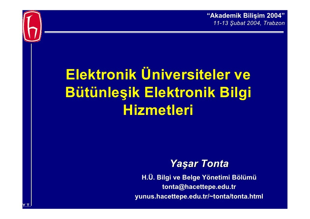 """""""Akademik Bilişim 2004""""                                          11-13 Şubat 2004, Trabzon            Elektronik Üniversit..."""