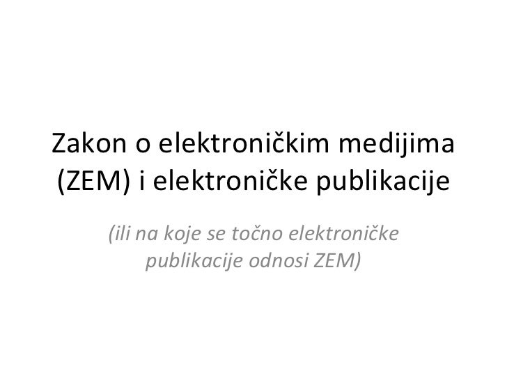 Zakon o elektroničkim medijima i elektroničke publikacije