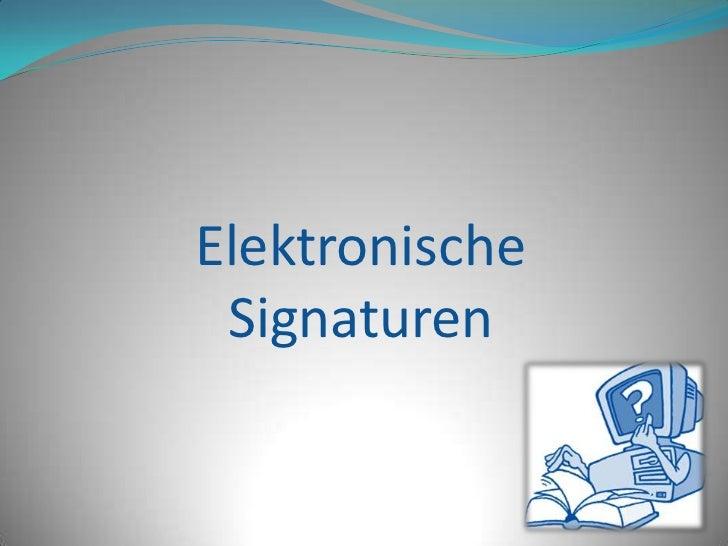 Elektronische Signaturen<br />