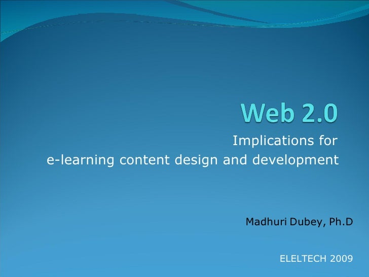 Web 2.0 and e-Learning: ELELTECH India 2009 - CDAC and JNTU..
