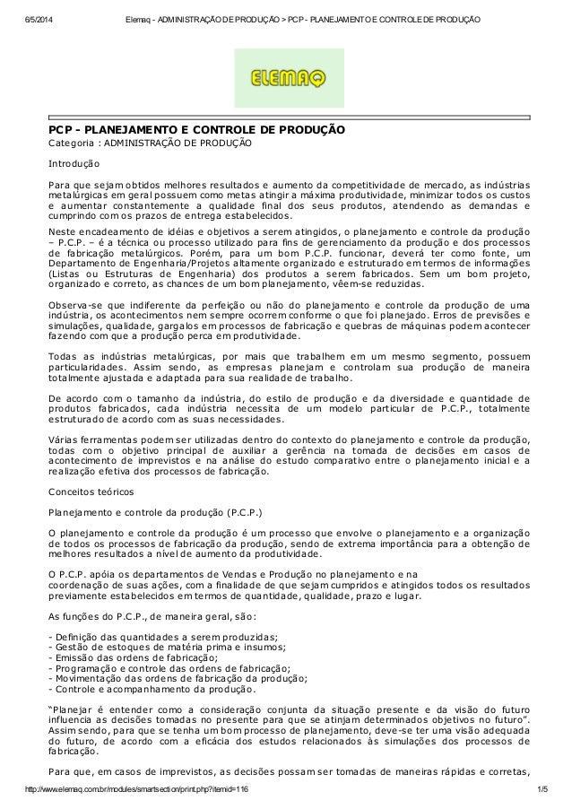 6/5/2014 Elemaq - ADMINISTRAÇÃO DE PRODUÇÃO > PCP - PLANEJAMENTO E CONTROLE DE PRODUÇÃO http://www.elemaq.com.br/modules/s...