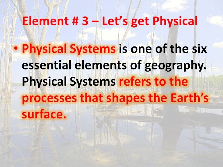 Element # 3 – Let's get Physical