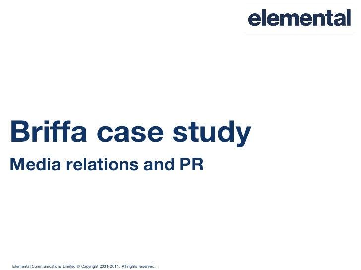 Briffa case study Media relations and PR