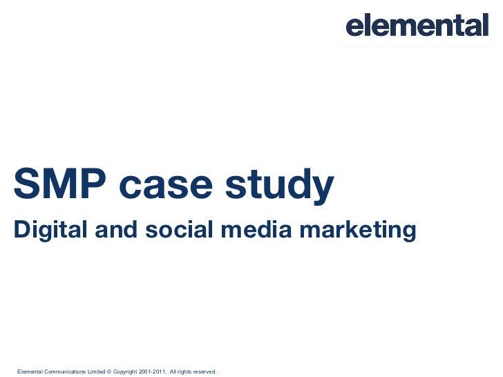 SMP case study Digital and social media marketing