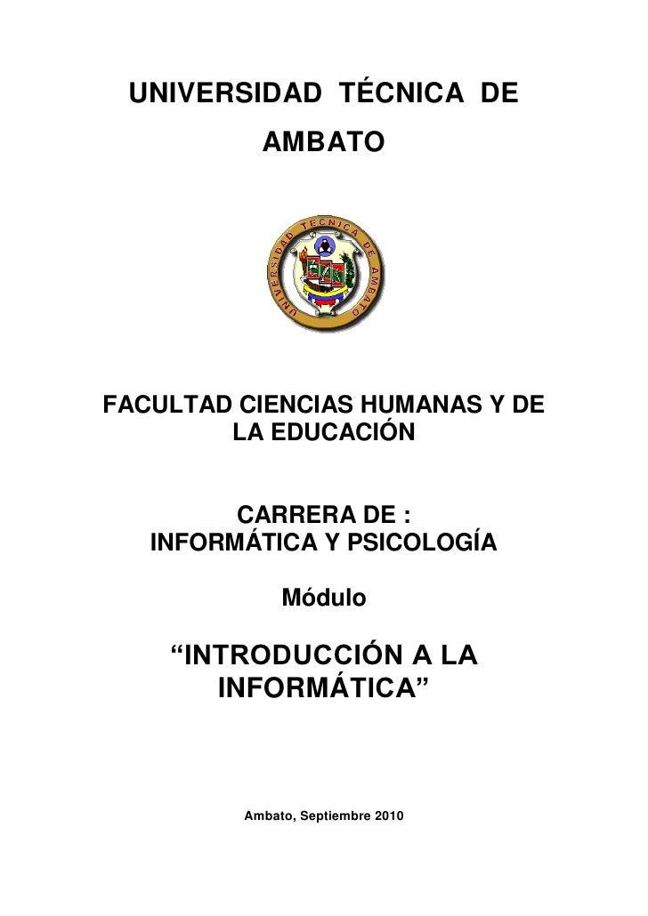 UNIVERSIDAD TÉCNICA DE           AMBATOFACULTAD CIENCIAS HUMANAS Y DE        LA EDUCACIÓN         CARRERA DE :   INFORMÁTI...
