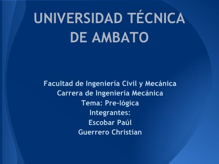 UNIVERSIDAD TÉCNICA    DE AMBATO                                                                       Facultad de ...