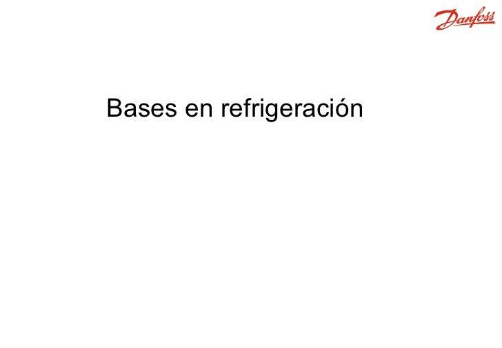 Bases en refrigeración