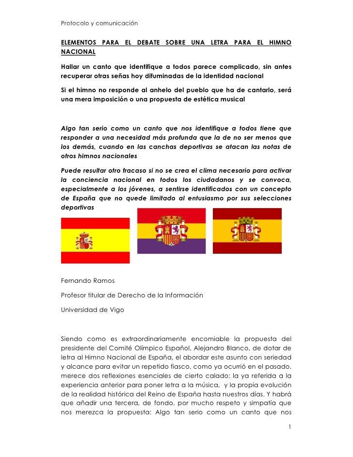 Protocolo y comunicación   ELEMENTOS PARA EL DEBATE SOBRE UNA LETRA PARA EL HIMNO NACIONAL  Hallar un canto que identifiqu...
