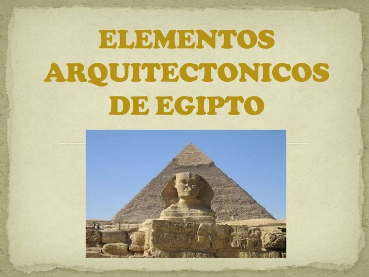 Elementos arquitect nicos de egipto for Arquitectura de egipto