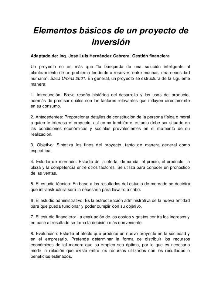 Elementos básicos de un proyecto de              inversiónAdaptado de: Ing. José Luis Hernández Cabrera. Gestión financier...
