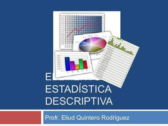 elementos de estadistica descriptiva