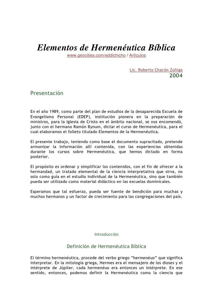 Elementos de Hermenéutica Bíblica                    www.geocities.com/eddichicho / Artículos                             ...