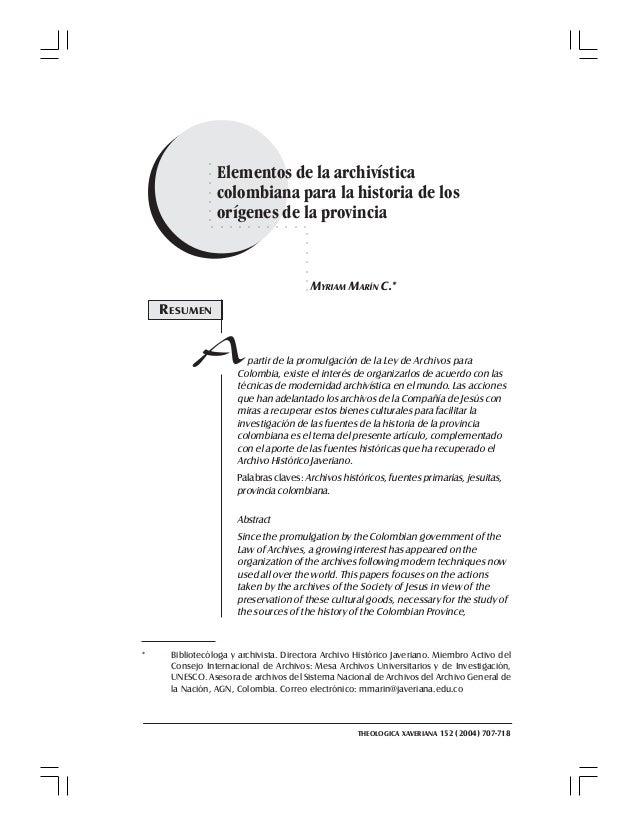 MYRIAM MARIN C. 707707 Elementos de la archivística colombiana para la historia de los orígenes de la provincia○○○○○○○ ○ ○...