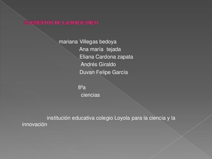 Elementos de laboratorio<br />                         mariana Villegas bedoya<br />                                      ...