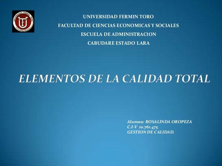 UNIVERSIDAD FERMIN TOROFACULTAD DE CIENCIAS ECONOMICAS Y SOCIALES       ESCUELA DE ADMINISTRACION          CABUDARE ESTADO...