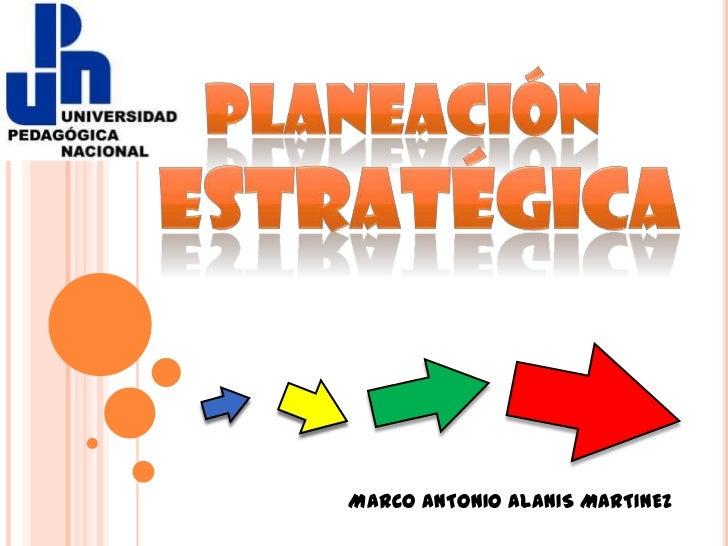 Elementos de la planeacion estrategica