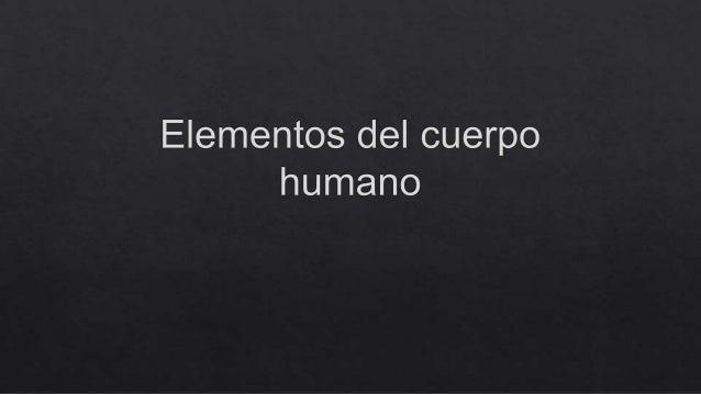 Elementos del cuerpo humano