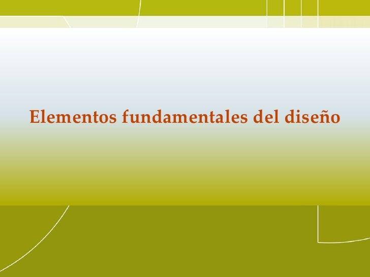 Elementos fundamentales del diseño