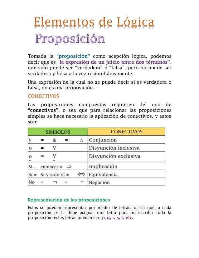 """Tomada la """"proposición"""" como acepción lógica, podemos decir que es """"la expresión de un juicio entre dos términos"""", que sol..."""