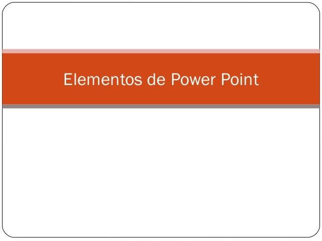 Elementos de Power Point