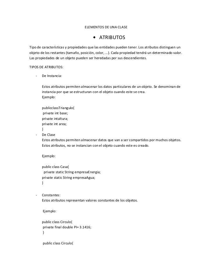 ELEMENTOS DE UNA CLASE                                              ATRIBUTOSTipo de características y propiedades que las...