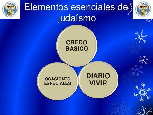 Elementos esenciales del judaísmo CREDO BASICO DIARIO VIVIR OCASIONES ESPECIALES