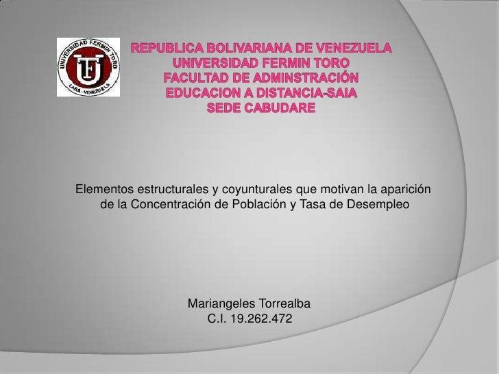 Elementos estructurales y coyunturales que motivan la aparición    de la Concentración de Población y Tasa de Desempleo   ...