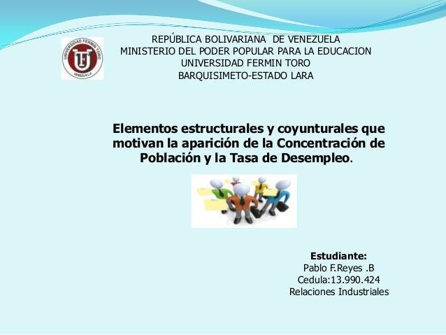 REPÚBLICA BOLIVARIANA DE VENEZUELA MINISTERIO DEL PODER POPULAR PARA LA EDUCACION             UNIVERSIDAD FERMIN TORO     ...