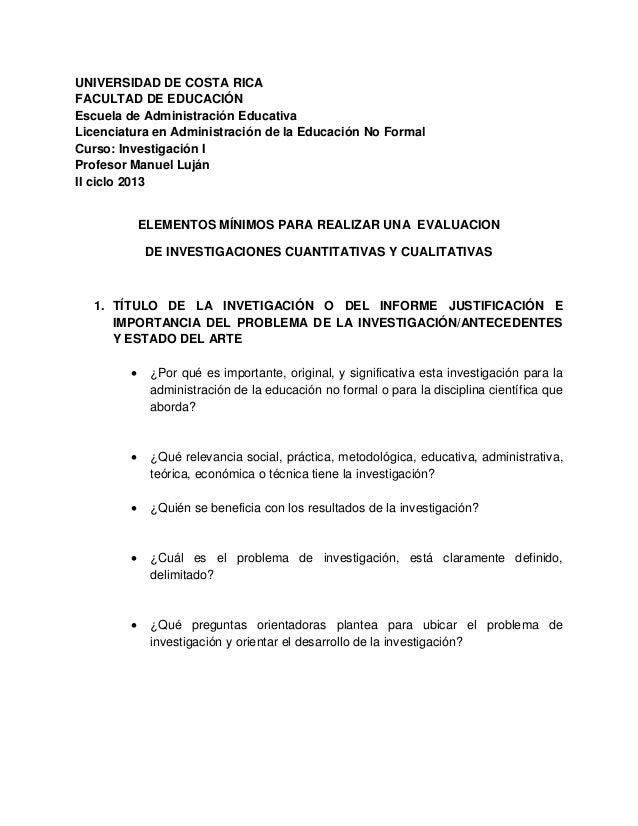 UNIVERSIDAD DE COSTA RICA FACULTAD DE EDUCACIÓN Escuela de Administración Educativa Licenciatura en Administración de la E...