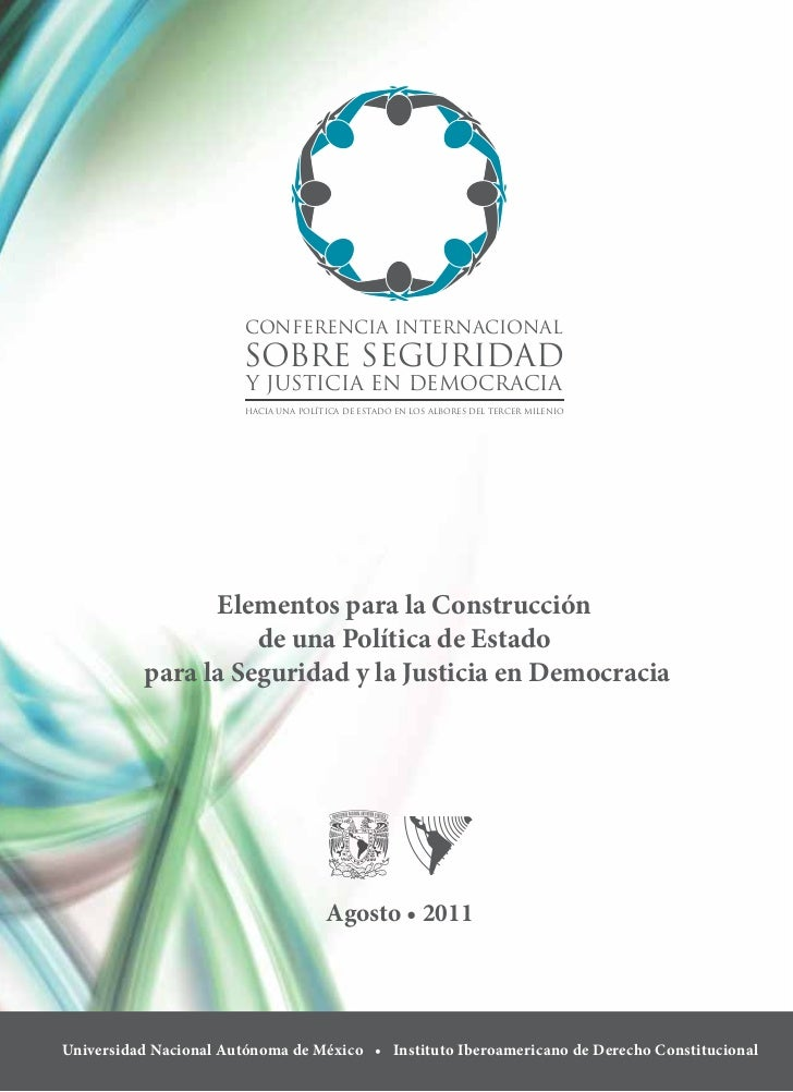 CONFERENCIA INTERNACIONAL                        SOBRE SEGURIDAD                        Y JUSTICIA EN DEMOCRACIA          ...
