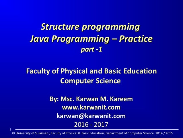 java program structure problems Object-oriented programming forces you to think in terms of the structure of the computer the oop languages (such as java.
