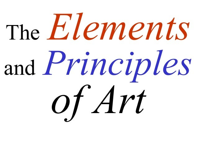The and  Elements  Principles  of Art