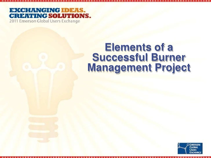 Elements of a Successful Burner Management Project