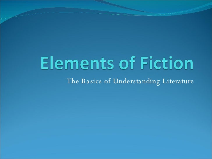 The Basics of Understanding Literature