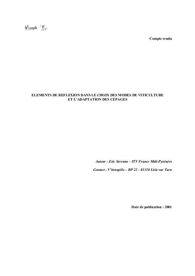Compte renduELEMENTS DE REFLEXION DANS LE CHOIX DES MODES DE VITICULTURE                ET L'ADAPTATION DES CEPAGES       ...
