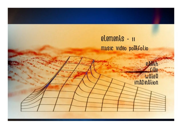 Elements 11 - new music video portfolio