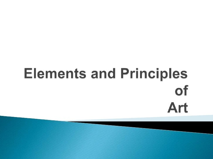 Basic Elements Of Art : Elements and principles of art