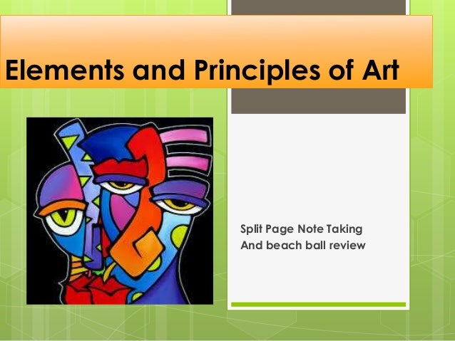 Elements and Principles of Art  Split Page Note Taking And beach ball review