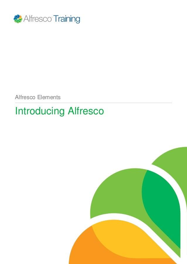 Alfresco Elements Introducing Alfresco