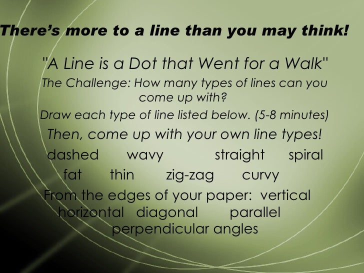 """There's more to a line than you may think!  """"A Line is a Dot that Went for a Walk"""" The Challenge: How many types..."""
